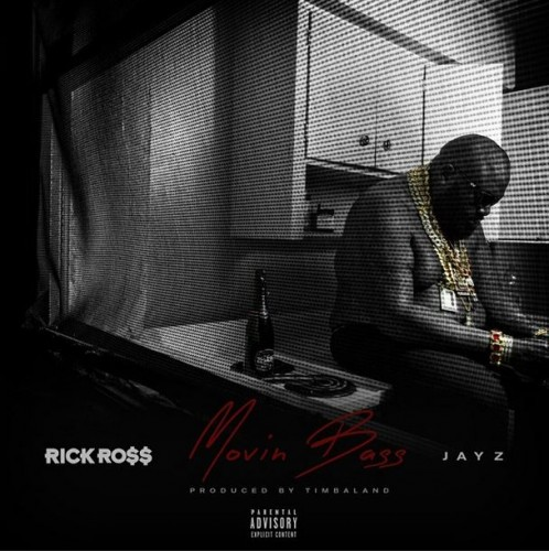 Rick ross movin bass feat jay z1 498x500 original